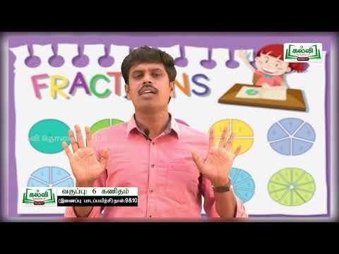 6th Maths Bridge Course ஓரின பின்னங்களின் கூட்டல் கழித்தல் நாள் 9, 10 Kalvi TV