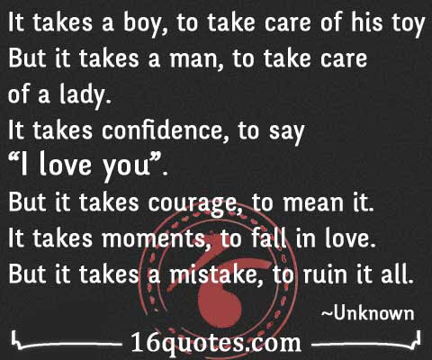 It Takes A Man To Take Care Of A Lady Fall In Love Quote