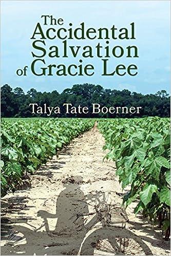The Accidental Salvation of Gracie Lee {Talya Tate Boerner}