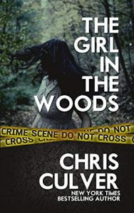 The Girl in the Woods by Chris Culver