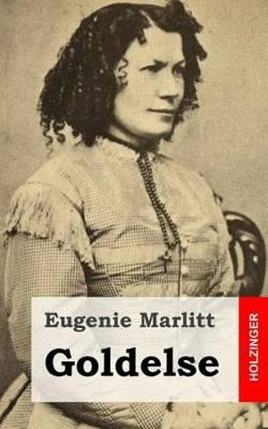 Goldelse - Eugenie Marlitt