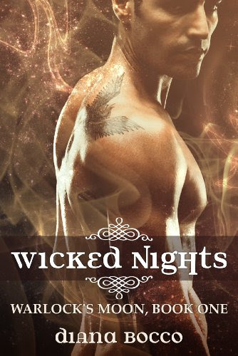 Wicked Nights (Warlock's Moon, Book One) by Diana Bocco