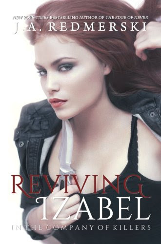 Reviving Izabel (In the Company of Killers) by J.A. Redmerski