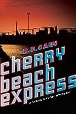 Cherry Beach Express by R. D. Cain