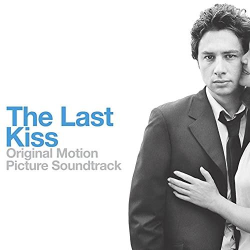 The Last Kiss Soundtrack