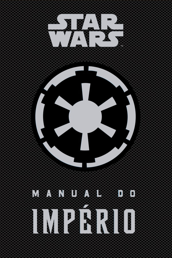 STAR WARS - MANUAL DO IMPERIO