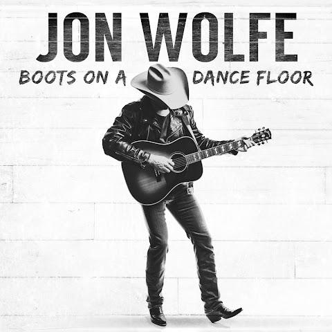 Boots On A Dance Floor Jon Wolfe Lyrics