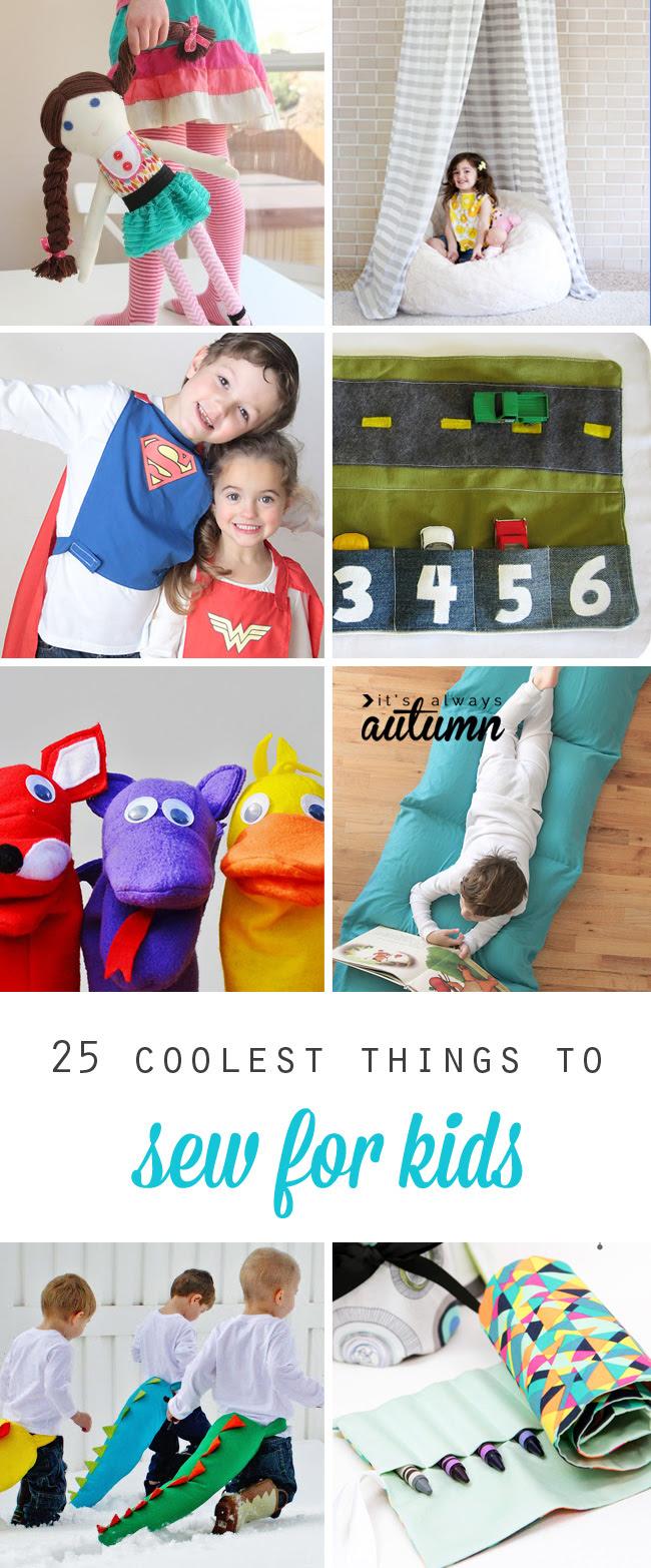 25 coisas mais legais para costurar para as crianças: brinquedos, trajes, almofadas de chão, sacos de dormir, e muito mais!  Grandes ideias para presentes de aniversário, presentes de Natal, e diversão DIY todos os dias.