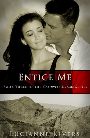 Entice Me (Caldwell Sisters, #3)