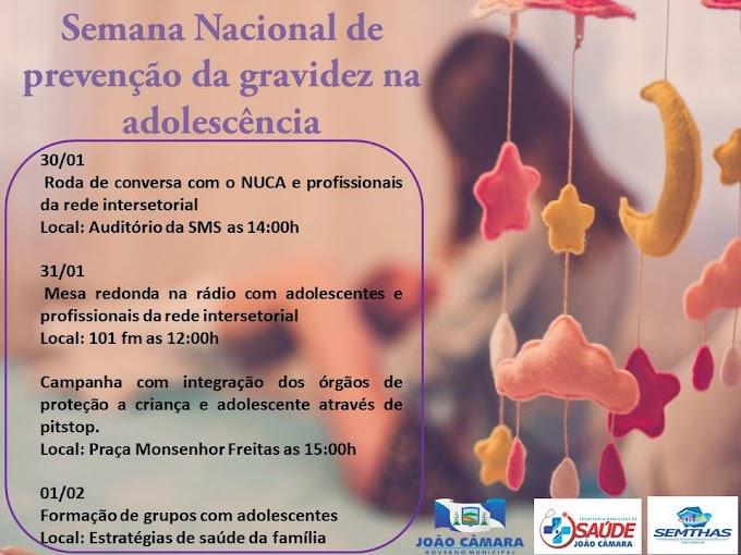 João Câmara: Prefeitura Municipal Lança Semana Nacional de Prevenção da Gravidez na adolescência.