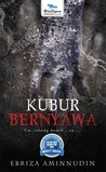 Review Novel: Kubur Bernyawa-Ebriza Aminnudin