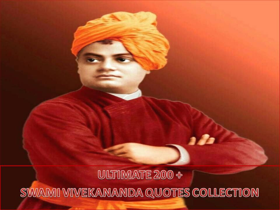 Ultimate 200 Swami Vivekananda Quotes Collection