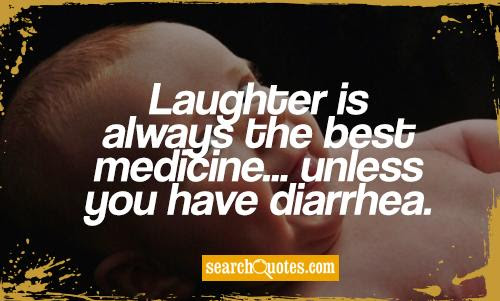 Quotes About Laughter Is The Best Medicine 38 Quotes