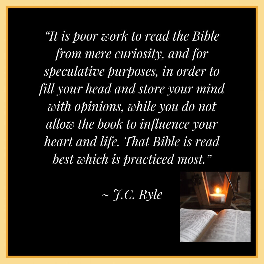 Are You Practicing What You Read Jc Ryle Quotes