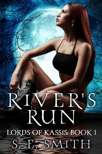 River's Run (Lords of Kassis:  Book 1) by S. E. Smith