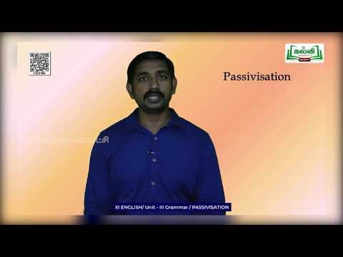 11th English Grammar Unit 3 Passivisation Kalvi TV