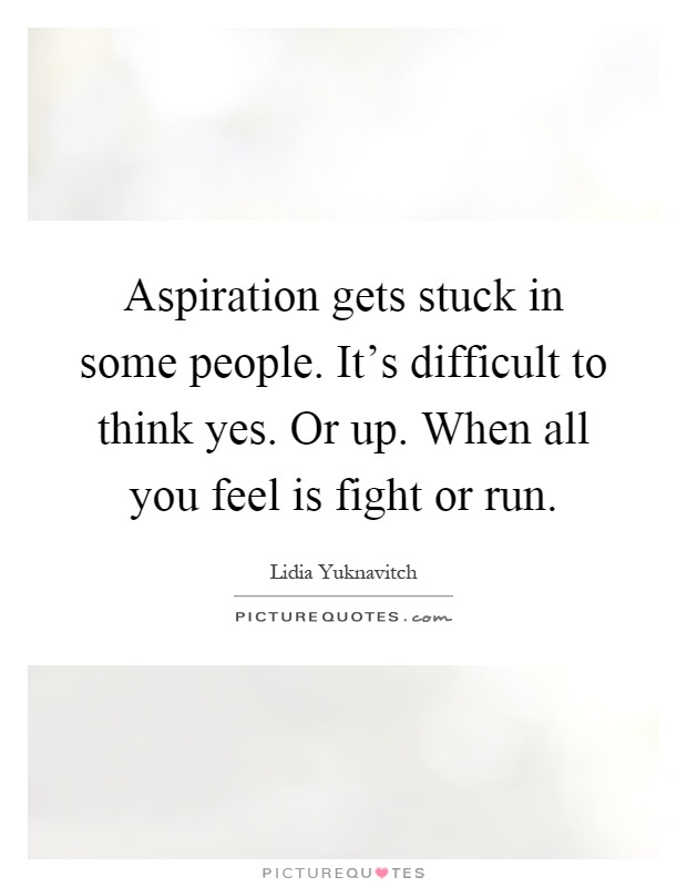 Aspiration Gets Stuck In Some People Its Difficult To Think