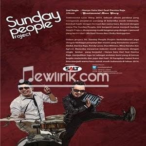 Lirik Sunday People Project Feat Davina Raja - Hanya Satu hari