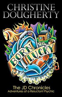 Born Lucky (The JD Chronicles)