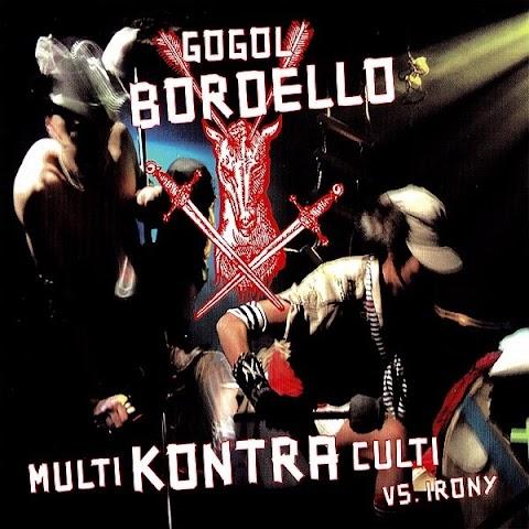 Gogol Bordello Through The Roof N Underground Lyrics