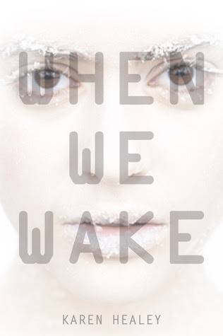 When We Wake (When We Wake, #1)