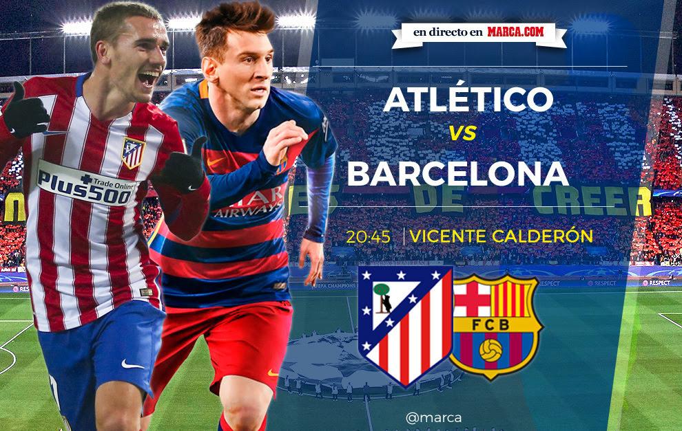 Atlético de Madrid vs Barcelona en directo y en vivo ...
