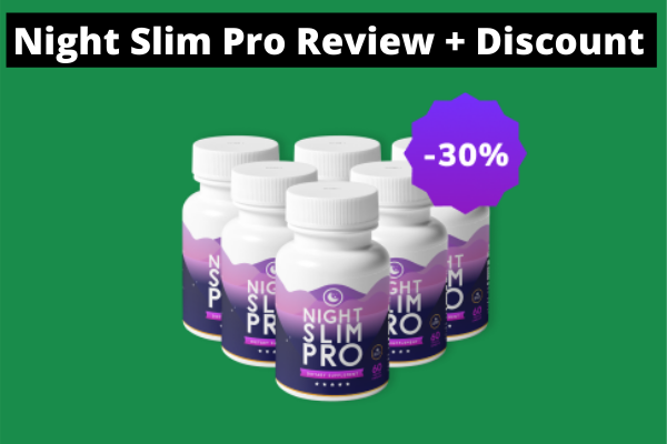 Night Slim Pro Review : Does It Really Work?