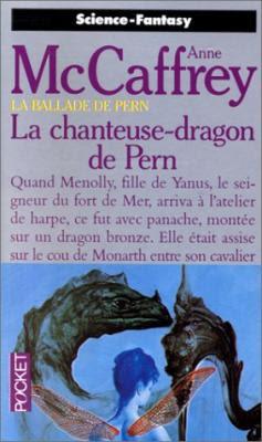 Couverture La Ballade de Pern, tome 07 : La Chanteuse-dragon de Pern