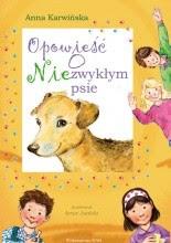 Opowieść o niezwykłym psie - Anna Karwińska