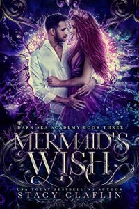 Mermaid's Wish by Stacy Claflin