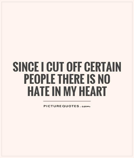 There Is No Hate In My Heart By People Quotes Quotespicturescom
