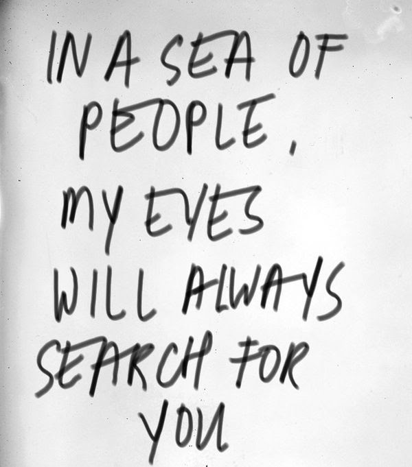 My Eyes Will Always Search For You Pictures Photos And Images For
