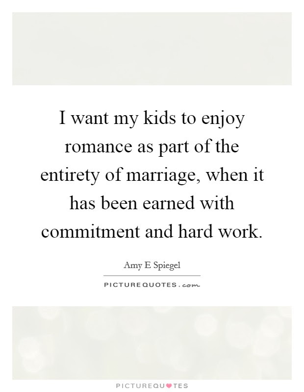Marriage Hard Work Quotes Sayings Marriage Hard Work Picture Quotes
