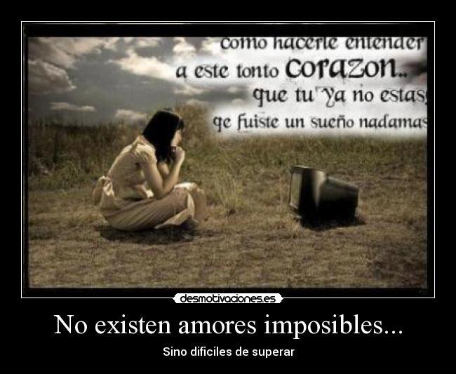 No Existen Amores Imposibles Desmotivaciones