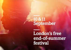 10 & 11 September: London's free end-of-summer festival