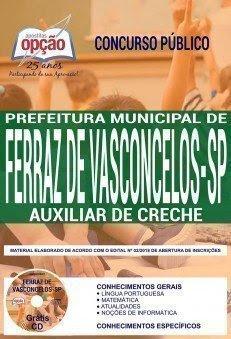 Apostila Concurso Prefeitura de Ferraz de Vasconcelos 2018 | AUXILIAR DE CRECHE