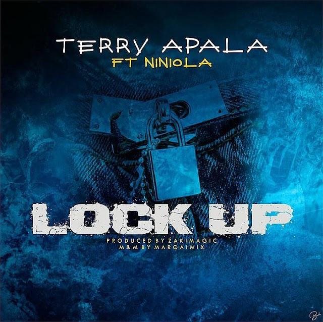 [Lyrics] Terry Apala Ft. Niniola – Lock Up