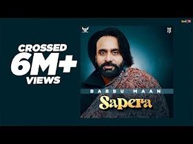 Babbu Maan - Sapera   Full Song   Latest Punjabi Songs 2020
