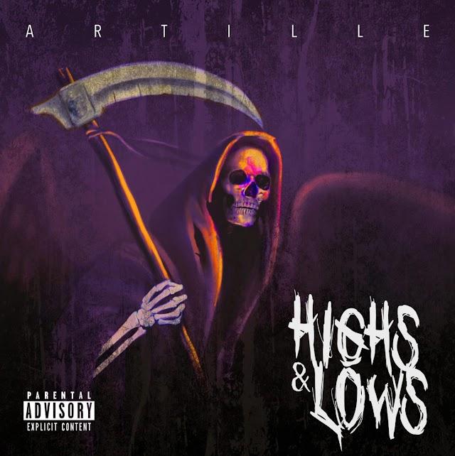 """Artille – """"Highs & Lows"""" (Album Review)"""