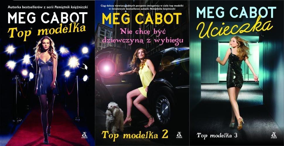 http://naszksiazkowir.blogspot.com/2014/11/meg-cabot-top-modelka-trzy-tomy.html