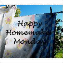 Happy Homemaker Monday...on Wednesday