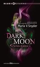 More about Dark Moon - La farfalla di pietra