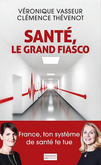 vasseur-clemence-thevenot-sante-le-grand-fiasco