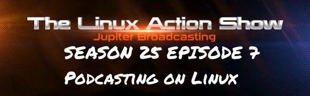 The Linux Action Show S25 E7 photo LASs27e7_zps0d3add65.jpg