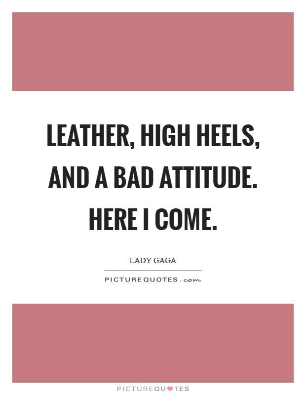 50+ Attitude Quotes On High Heels Soaknowledge