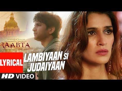 lambiyaan  judaiyaan full hindi video song  hindi