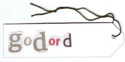 #17 :: words :: godord