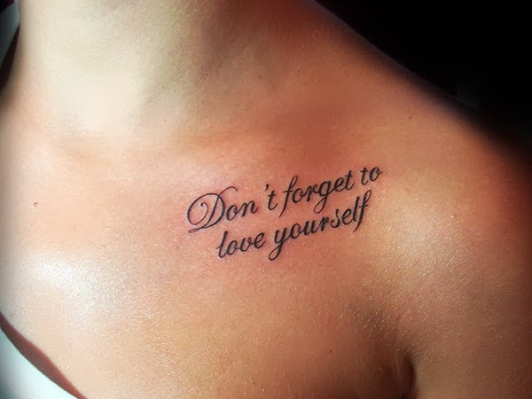 Love Me For Who I Am Quote Tattoo On Collarbone