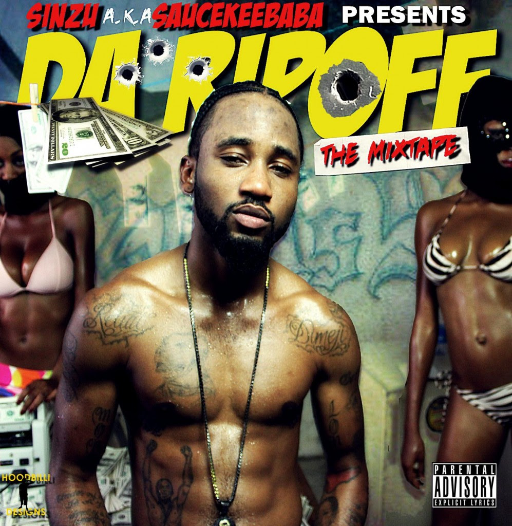 DaRiPOFF MiXTAPe COVEr 997x1024 WORLD EXCLUSIVE DOWNLOAD: Sauce Kid Presents Da RiPOFF (The Mixtape)