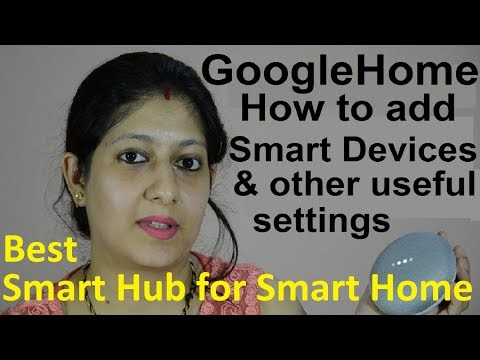 Google Home: How to add smart devices in Google Home App or to Google Assistant